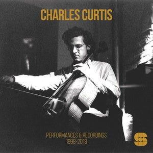 CHARLES CURTIS - Performances and Recordings 1998-2018 3xCD BOX