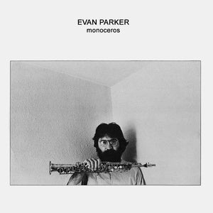 EVAN PARKER - Monoceros LP
