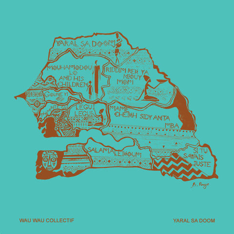 WAU WAU COLLECTIF - Yaral Sa Doom LP