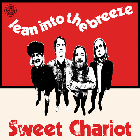 SWEET CHARIOT - Lean Into The Breeze LP