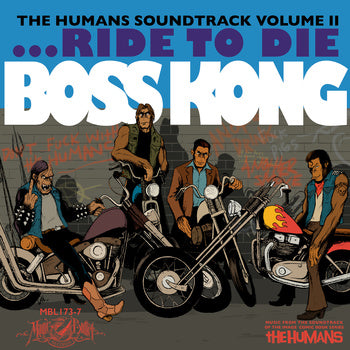 BOSS KONG - The Humans Soundtrack Volume II 7""