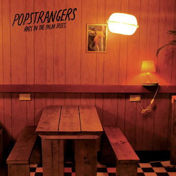 POPSTRANGERS - Rats In The Palm Trees 7""