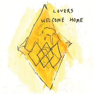 LOVERS - welcome home 7""