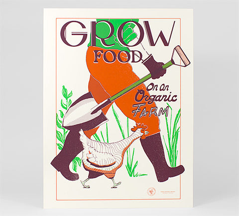GROW FOOD ON AN ORGANIC FARM - screenprint