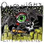 OVERNIGHT LOWS City Of Rotten Eyes LP
