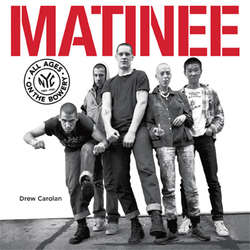 DREW CAROLAN - Matinee: All Ages On The Bowery BOOK
