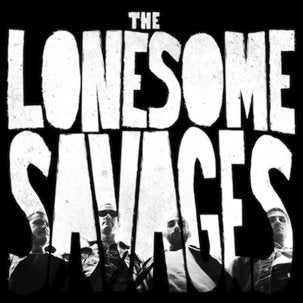 LONESOME SAVAGES - All Outta Love 7""