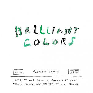 "BRILLIANT COLORS - Flexible Single 7"" FLEXI"