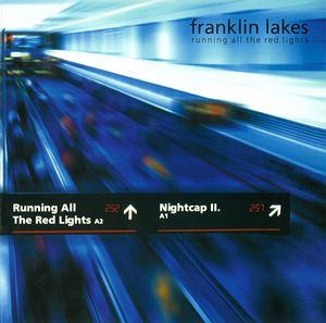FRANKLIN LAKES - running all the red lights 7""