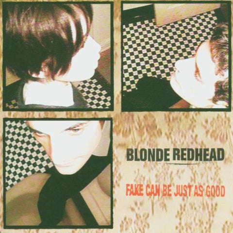 BLONDE REDHEAD - Fake Can Be Just As Good LP