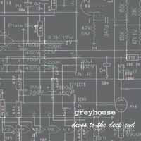 GREYHOUSE - dives to the deep end DLP