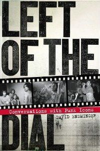 DAVID ENSMINGER - Left Of The Dial BOOK