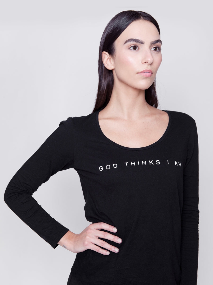 God Thinks I Am Long Sleeve Tee - Black