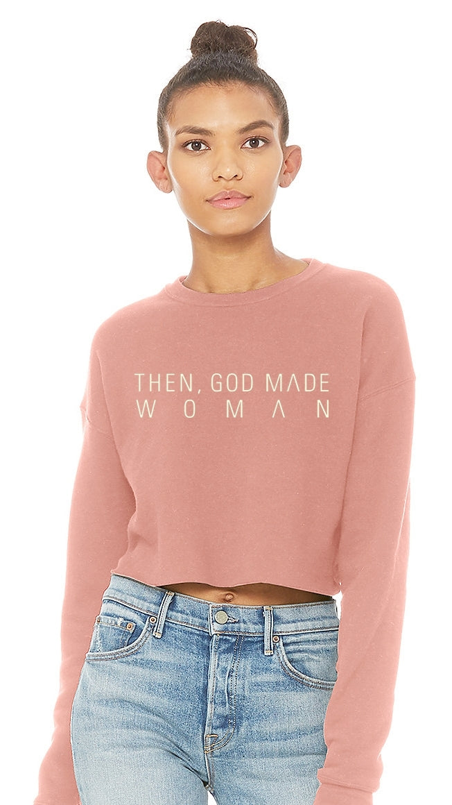 Then, God Made Woman Cropped Sweatshirt - Mauve