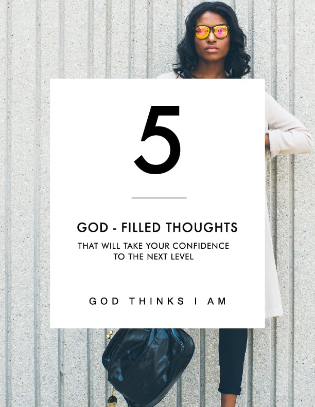5 God-Filled Thoughts That Will Take Your Confidence to the Next Level.jpg