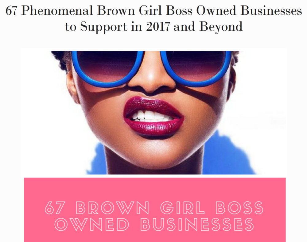 """Incredibly honored that God Thinks I Am was featured as the #5 """"Brown Girl Boss Owned Business to Support in 2017 and Beyon d ."""""""