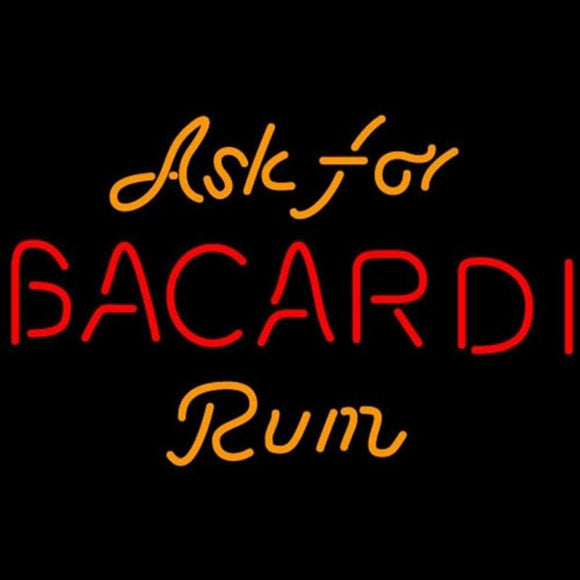 Bacardi Ask For Rum Sign Handmade Art Neon Sign