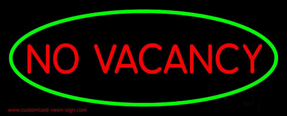 No Vacancy Oval Green Border Handmade Art Neon Sign