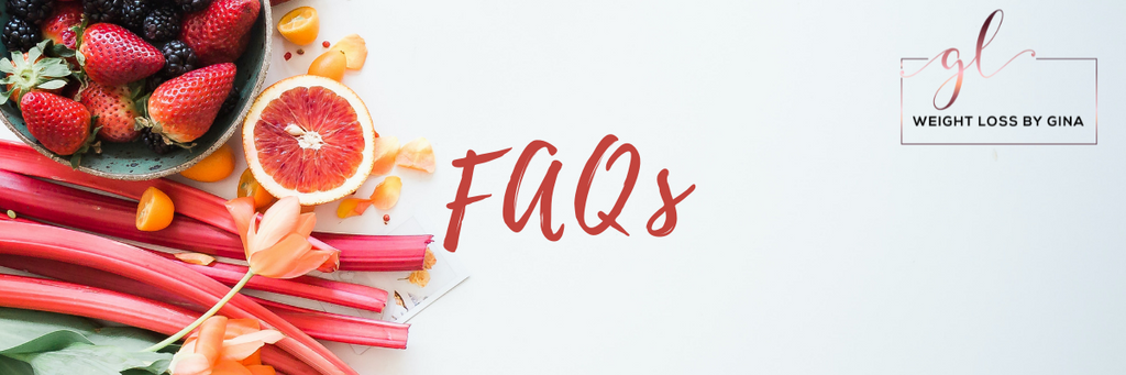 Frequently Asked Questions about the Weight Loss by Gina supplements