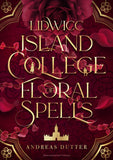 Lidwicc Island College of Floral Spells
