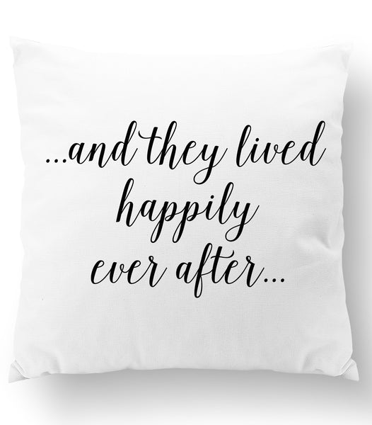 ...And They Lived Happily Ever After... Throw Pillow Cover
