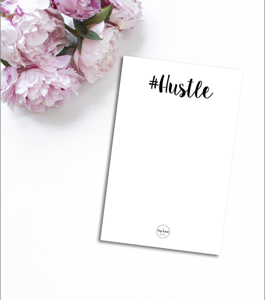 #Hustle Notepad