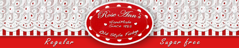 Rose Ann's Old Style Fudge