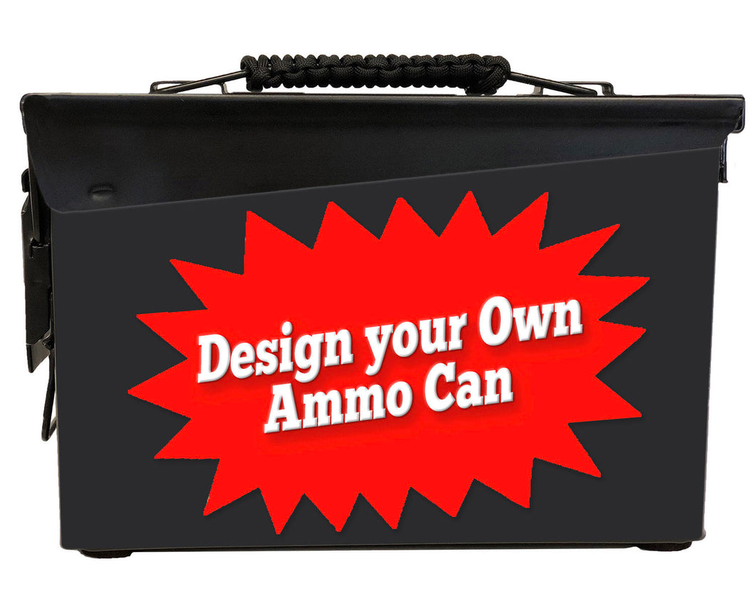 Design Your Own Custom Ammo Can