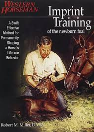IMPRINT TRAINING - Of The Newborn Foal, 2nd Edition