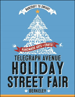 The 33rd Annual Telegraph Ave Holiday Street Fair