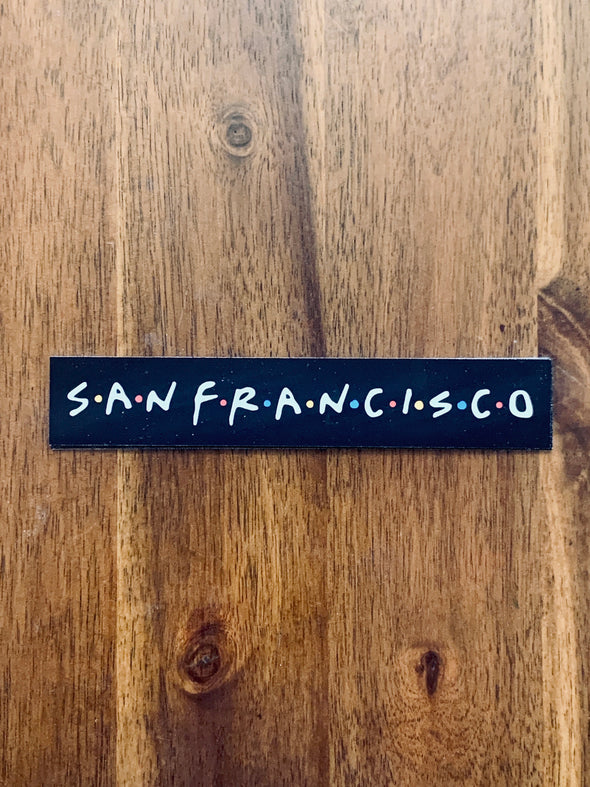 San Friendsisco Sticker