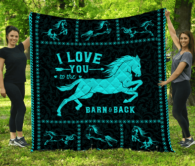 I Love You To The Barn And Back Horse Quilt Blanket