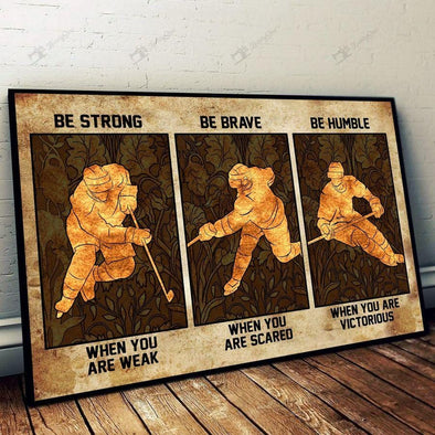 Hockey Art V2 Be Strong Brave Humble Canvas Prints