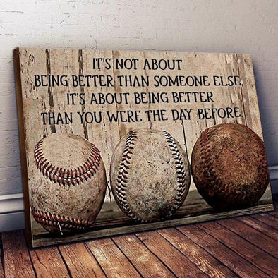 Baseball Vintage It's not about being better than someone Canvas Print Wall Art