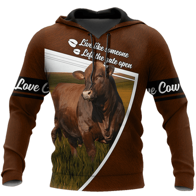 LIve Like Someone Left The Gate Open Cow Hoodie 3D All Over Print