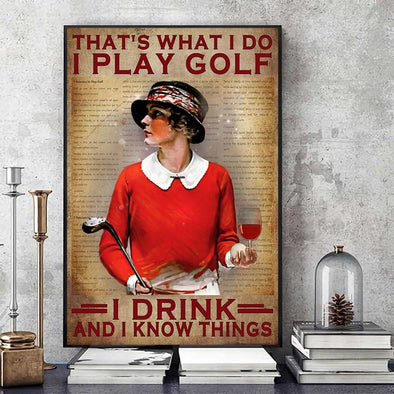 That's What I Do I Play Golf I Drink and I Know Things Horizontal Canvas Prints #V