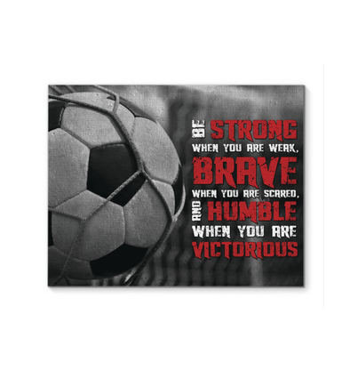 GearLaunch Canvas Prints Soccer Custom Canvas prints BE STRONG
