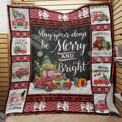 May your days be Merry And Bright Quilt Blanket