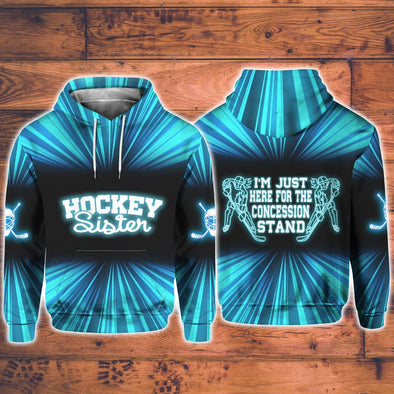 I'm Just Here Hockey Sister Unisex Hoodie 3D #L