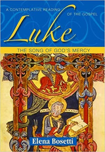 Luke: The Song Of God's Mercy