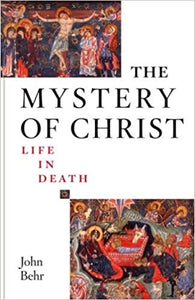 The Mystery of Christ,Life in Death