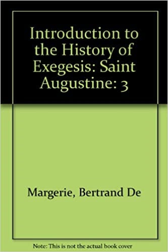 An Intro to History of Exegesis St. Augustine