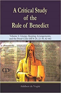 Critical Study Vol 3 the Rule of Benedict