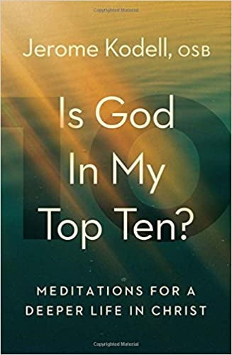 Is God in My Top Ten?