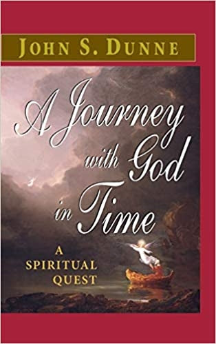 A Journey with God in Time A Spiritual Quest
