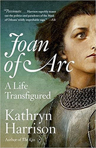 Joan of Arc, A Life Transfigured