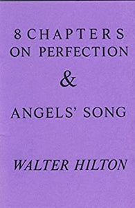8 Chapters on Perfection and Angels' Song