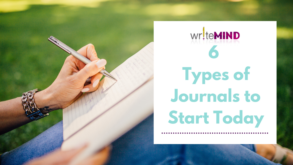 6 TYPES OF JOURNALS TO START TODAY