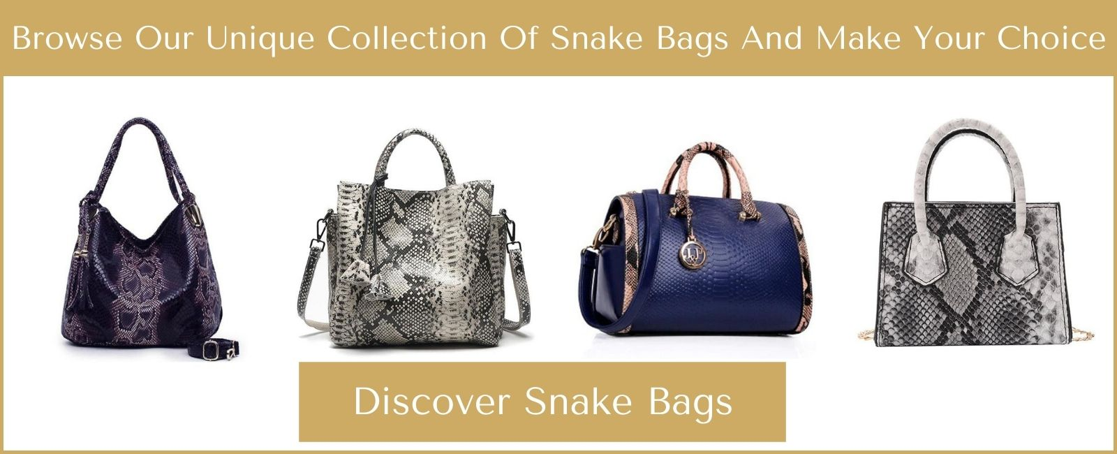 Snake bags collection
