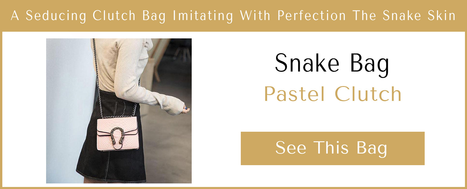 Snake Embossed Leather Bags